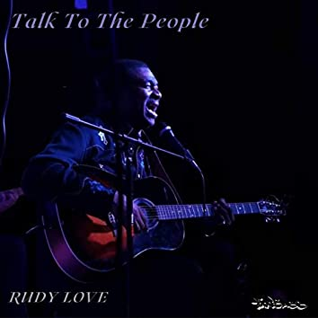 Talk to The People