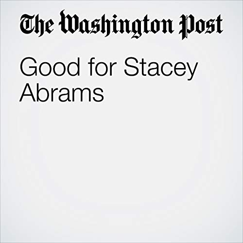 Good for Stacey Abrams copertina