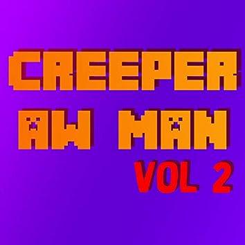 Creeper Aw Man, Vol. 2 (Remix)