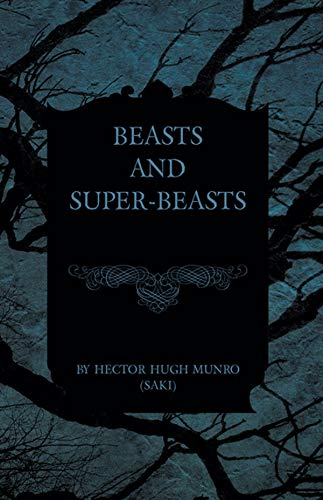Beasts and Super-Beasts Illustrated (English Edition)