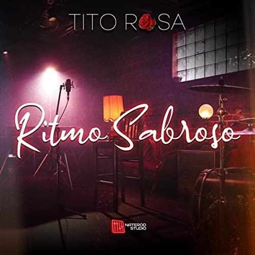 Ritmo Sabroso - Tito Rosa