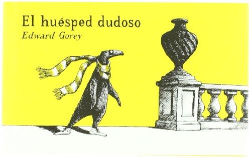 El huésped dudoso (SERIE EDWARD GOREY)
