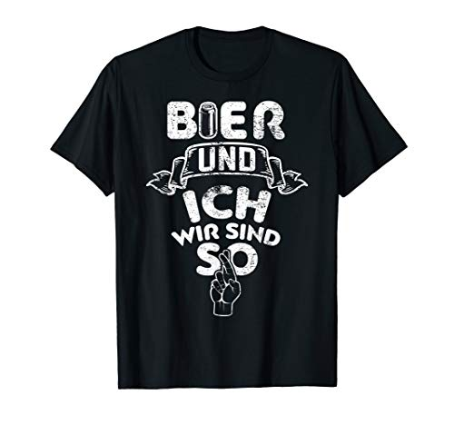 Lustig Bier und ich wir sind so schließen Bier Liebhaber T-Shirt