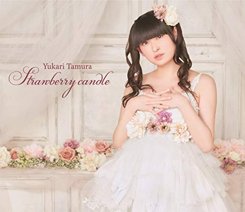 [Album]Strawberry candle – 田村ゆかり[FLAC + MP3]