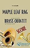 Maple Leaf Rag - Brass Quintet (score) (English Edition)