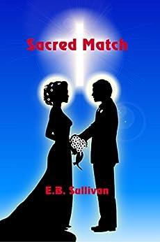 Sacred Match by [E. B. Sullivan]