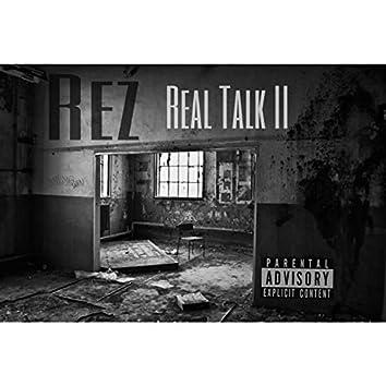 Real Talk II