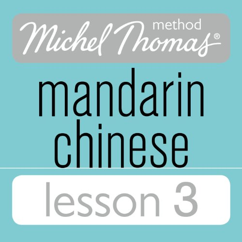 Michel Thomas Beginner Mandarin Chinese Lesson 3 cover art