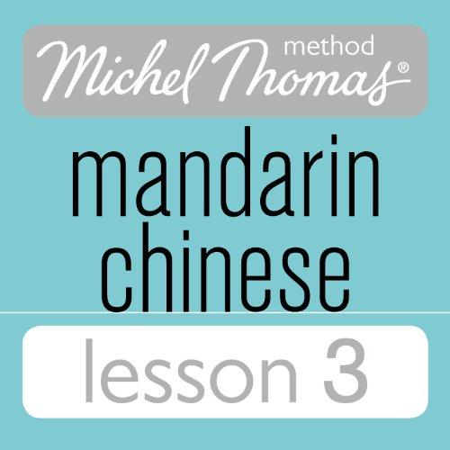 Michel Thomas Beginner Mandarin Chinese Lesson 3 audiobook cover art