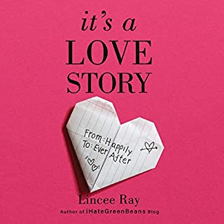 It's a Love Story     From Happily to Ever After              By:                                                                                                                                 Lincee Ray                               Narrated by:                                                                                                                                 Lincee Ray                      Length: 5 hrs     6 ratings     Overall 5.0