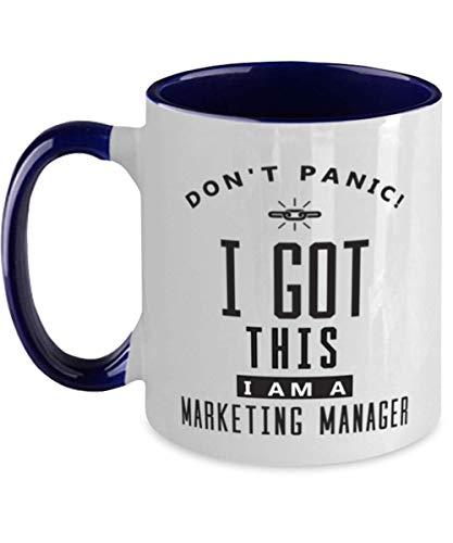 N\A Taza de Gerente de Marketing - Don 't Panic I Got This - Taza de café Divertida y sarcástica de 11 oz Taza de té para Hombres y Mujeres