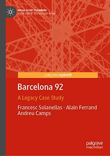 Barcelona 92: A Legacy Case Study (Mega Event Planning) (English Edition)