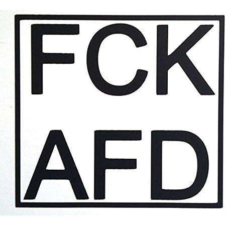 1x Hochwertiger Fck Afd Aufkleber Autoaufkleber Laptop Vinyl High Quality Product 10x11cm Schwarz Auto