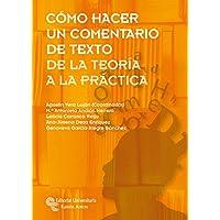 Cómo hacer un comentario de texto: De la teoría a la práctica (Manuales)
