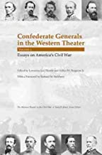 Confederate Generals in the Western Theater, Vol. 2: Essays on America's Civil War (Western Theater in the Civil War)