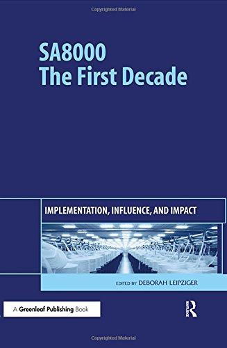 Download SA8000: The First Decade: Implementation, Influence, and Impact 1906093121