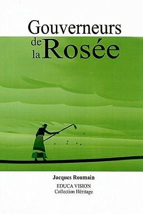[Gouverneurs de La Rosee] [By: Roumain, Jacques] [January, 1999]