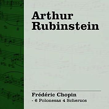 Arthur Rubinstein: Chopin - 6 Polonesas 4 Scherzos