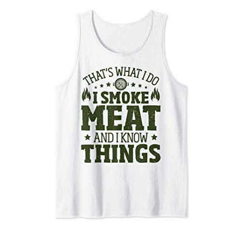 Funny BBQ Smoker Barbecue I Smoke Meat And Know Things Camiseta sin Mangas