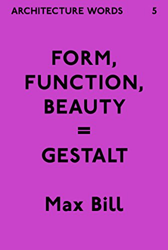 Architecture Words 5: Form, Function, Beauty = Gestalt (English Edition)