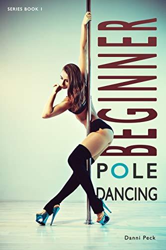 Beginner Pole Dancing: For...