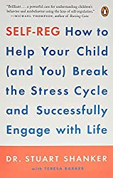 Self-reg break the stress cycle book by Dr. Stuart Shanker