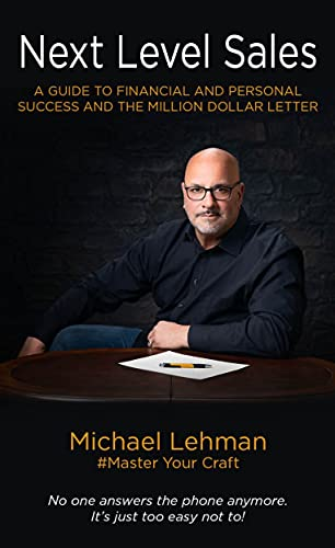 The Next Level Sales: A Sales Guide to Financial and Personal Success
