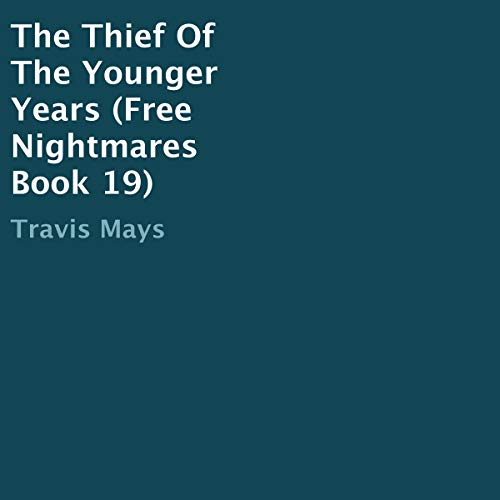 The Thief of the Younger Years audiobook cover art
