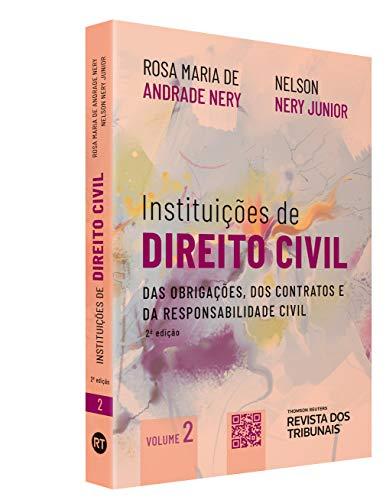 Instituições De Direito Civil Volume 2 - Das Obrigações Dos Contratos E Da Responsabilidade Civil