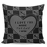 Scrummy Fundas de almohada de 66 x 66 cm, para el día de San Valentín, con texto en inglés 'I love you more the end I win', color gris oscuro