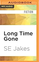 Long Time Gone (Hell or High Water)