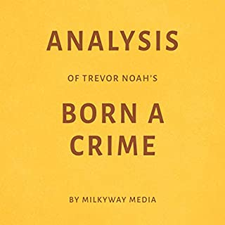 Couverture de Analysis of Trevor Noah's Born a Crime