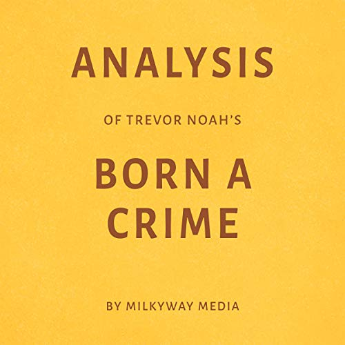 Analysis of Trevor Noah's Born a Crime audiobook cover art
