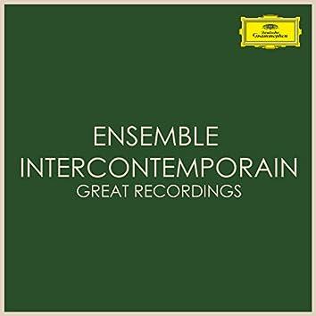 Ensemble Intercontemporain - Great Recordings