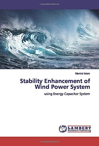 Stability Enhancement of Wind Power System: using Energy Capacitor System