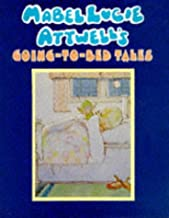Mabel Lucie Attwell's Going-To-Bed Tales