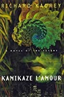 Kamikaze L'Amour 0312131003 Book Cover