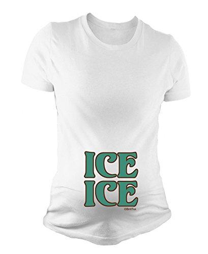 BritTot T-Shirt de maternité pour Dames Ice Ice bébé Cadeau de Grossesse Douche de bébé by