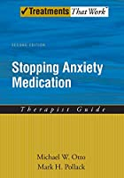 Stopping Anxiety Medication Therapist Guide (Treatments That Work)