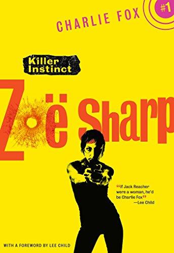Killer Instinct: Book 1 (Charlie Fox crime and suspense thriller series)