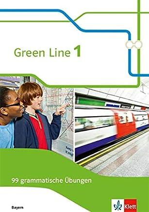 Green Line 1 Ausgabe Bayern 99 graatische Übungen it Lösungen 5 Klasse Green Line Ausgabe für Bayern ab 2017 by