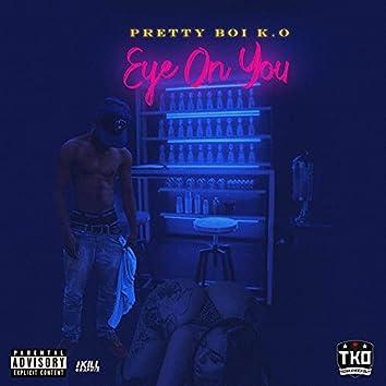 Eye On You