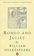 Romeo and Juliet (The New Penguin Shakespeare)