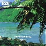 virtual trip TAHITI [DVD]