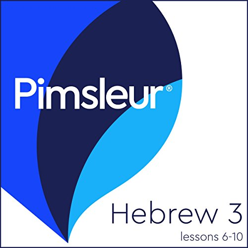 Pimsleur Hebrew Level 3 Lessons 6-10 audiobook cover art