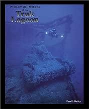 World War II Wrecks of the Truk Lagoon