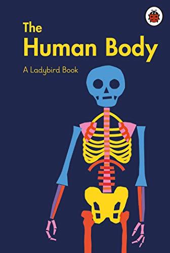 A Ladybird Book: The Human Body (English Edition)