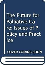 Future For Palliative Care Cl
