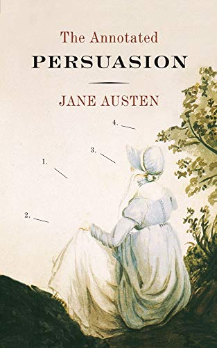 Persuasion By Jane Austen The Annotated Edition (English Edition)