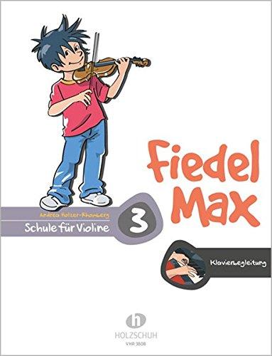 Fiedel Max - Klavierbegleitung zur Violinschule, Band 3: Klavierbegleitung zur Schule